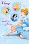 Disney Princess: Ballerina Princess book summary, reviews and download