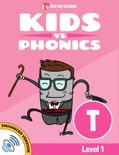 Learn Phonics: T - Kids vs Phonics book summary, reviews and downlod