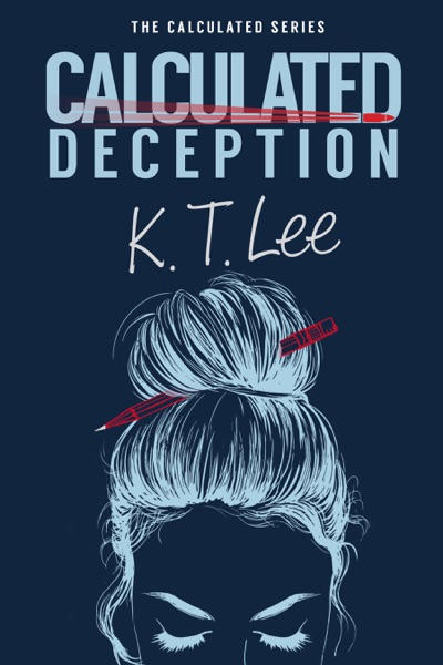 Calculated Deception by K.T. Lee Book Summary, Reviews and E-Book Download