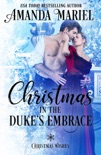 Christmas in the Duke's Embrace book summary, reviews and downlod