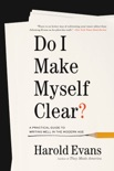 Do I Make Myself Clear? book summary, reviews and download