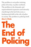 The End of Policing book summary, reviews and download