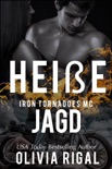 Iron Tornadoes - Heiße Jagd book summary, reviews and downlod