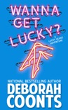 Wanna Get Lucky? book summary, reviews and download