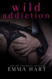 Wild Addiction (Wild, #2) book summary, reviews and downlod