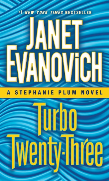 Turbo Twenty-Three by Janet Evanovich Book Summary, Reviews and E-Book Download