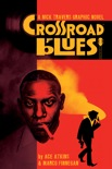 Crossroad Blues: A Nick Travers Graphic Novel book summary, reviews and downlod