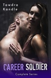 Career Soldier - Complete Series book summary, reviews and downlod