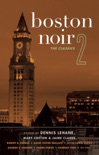 Boston Noir 2 book summary, reviews and downlod