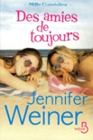 Des amies de toujours book summary, reviews and downlod