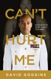 Can't Hurt Me book summary, reviews and downlod