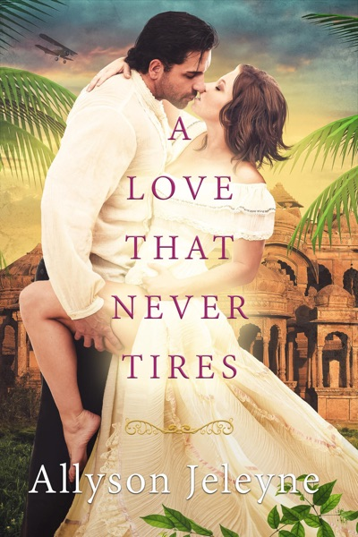 A Love That Never Tires by Allyson Jeleyne Book Summary, Reviews and E-Book Download