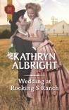 Wedding at Rocking S Ranch book summary, reviews and download