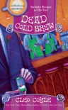 Dead Cold Brew book summary, reviews and downlod