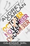 Calendar Girl: Volume Four book summary, reviews and downlod