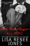 Dirty Rich Obsession: All Mine book summary, reviews and downlod