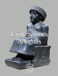 Civilizaciones Antiguas book summary, reviews and download