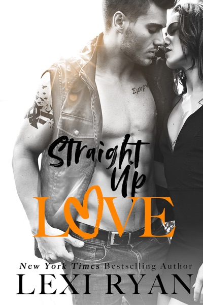 Straight Up Love by Lexi Ryan Book Summary, Reviews and E-Book Download