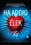 Ha addig élek is book summary, reviews and downlod