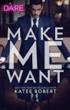 Make Me Want book summary, reviews and downlod