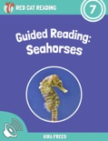 Guided Reading: Seahorses (Enhanced Version) book summary, reviews and download