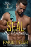 SEAL for Her Protection book summary, reviews and download