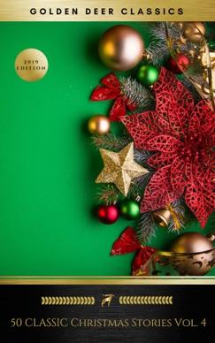 50 Classic Christmas Stories Vol. 4 (Golden Deer Classics) E-Book Download