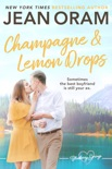 Champagne and Lemon Drops book summary, reviews and downlod