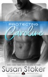 Protecting Caroline book summary, reviews and download