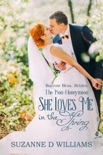She Loves Me In The Spring (The Non-Honeymoon) book summary, reviews and download