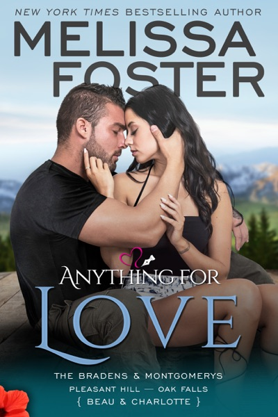 Anything For Love by Melissa Foster Book Summary, Reviews and E-Book Download