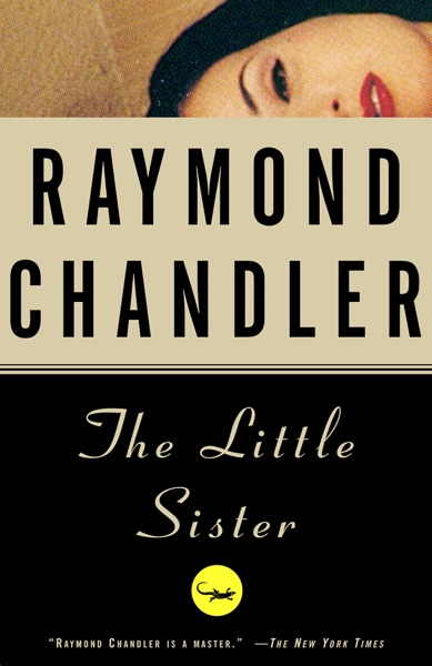 The Little Sister by Raymond Chandler Book Summary, Reviews and E-Book Download