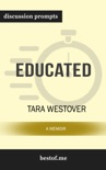 Educated: A Memoir by Tara Westover (Discussion Prompts) book summary, reviews and downlod