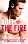 Fuel the Fire book summary, reviews and download