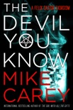 The Devil You Know book summary, reviews and download