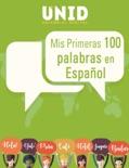 Mis Primeras 100 palabras en Español book summary, reviews and download