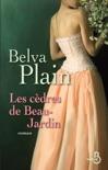 Les cèdres de Beau-Jardin book summary, reviews and downlod