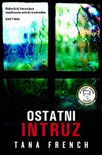 Ostatni intruz book summary, reviews and downlod