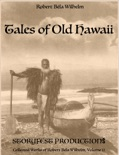 Tales of Old Hawaii book summary, reviews and download