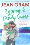 Eggnog and Candy Canes book summary, reviews and downlod