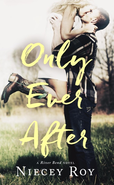 Only Ever After by Niecey Roy Book Summary, Reviews and E-Book Download