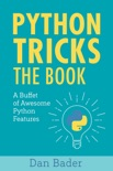 Python Tricks book summary, reviews and download