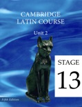 Cambridge Latin Course (5th Ed) Unit 2 Stage 13 book summary, reviews and download