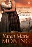 Guerreiro domado - Highlanders - vol. 2 book summary, reviews and downlod
