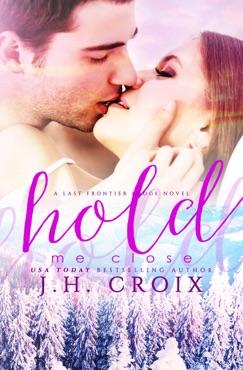Hold Me Close E-Book Download