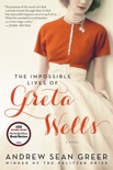 The Impossible Lives of Greta Wells book summary, reviews and download