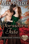 Forsworn Fate book summary, reviews and download