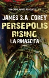 Persepolis Rising. La rinascita book summary, reviews and downlod