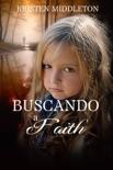 Buscando a Faith book summary, reviews and downlod