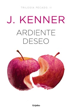 Ardiente deseo (Trilogía Pecado 2) E-Book Download
